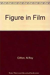 The Figure in Film