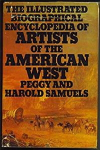 The Illustrated Biographical Encyclopedia of Artists of the American West ebook