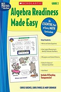 Algebra Readiness Made Easy: Grade 2: An Essential Part of Every Math Curriculum (Best Practices in Action)