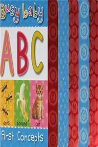 Busy Baby ABC: First Concepts