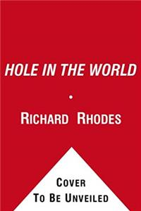 Hole in the World: An American Boyhood (Touchstone S.)