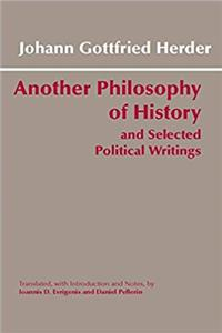Another Philosophy of History and Selected Political Writings (Hackett Classics)