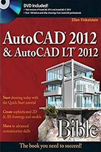 AutoCAD 2012 and AutoCAD LT 2012 Bible