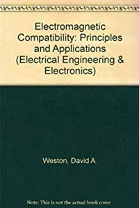 Electromagnetic Compatibility: Principles and Applications (Electrical  Computer Engineering)