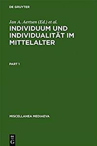 Individuum und Individualität im Mittelalter (Miscellanea Mediaevalia) (German and English Edition)
