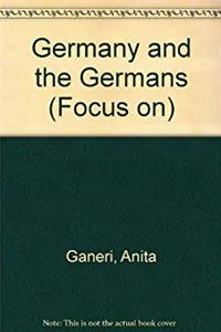 Focus on Germany and the Germans (Focus On...)