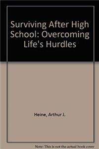 Surviving After High School: Overcoming Life's Hurdles