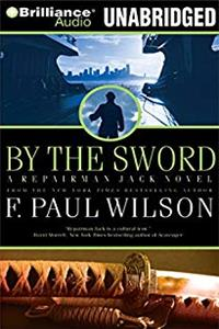 By the Sword: A Repairman Jack novel (Repairman Jack Series)