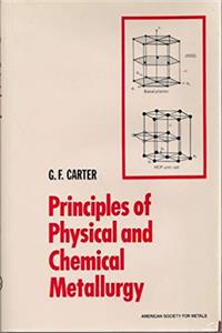 Principles of physical and chemical metallurgy ebook