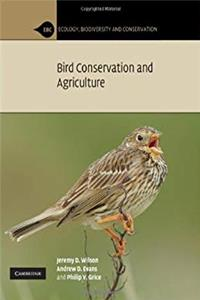 Bird Conservation and Agriculture (Ecology, Biodiversity and Conservation)