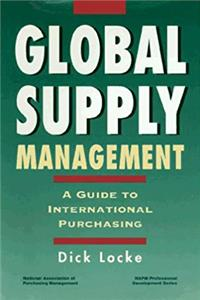 Global Supply Management: A Guide to International Purchasing