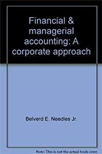Financial  managerial accounting: A corporate approach