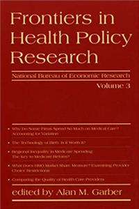 Frontiers in Health Policy Research, Vol. 3