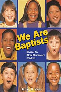 Studies for Older Elementary Children (We Are Baptists)
