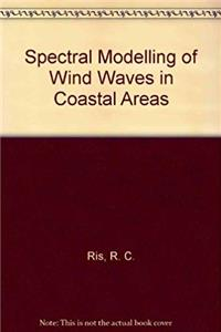 Spectral Modelling of Wind Waves in Coastal Areas