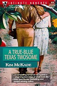 True - Blue Texas Twosome (March Madness) (Silhouette Intimate Moments)