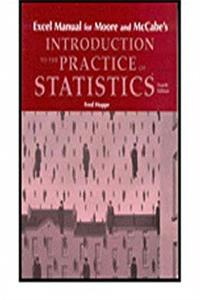 Excel Manual: for Introduction to the Practice of Statistics 4e
