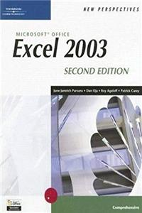 New Perspectives on Microsoft Office Excel 2003, Comprehensive (New Perspectives (Paperback Course Technology)) 2nd Edition