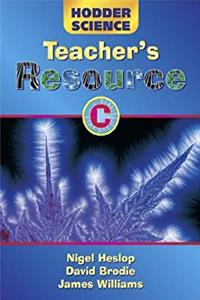 Hodder Science: Teacher's Resource Pack C