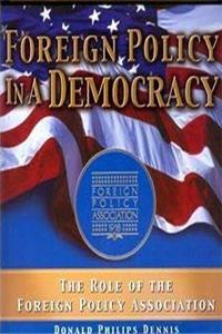 Foreign Policy in a Democracy: The Role of the Foreign Policy Association