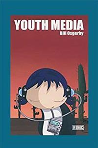 Youth Media (Routledge Introductions to Media and Communications)