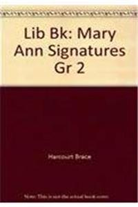 Lib Bk: Mary Ann Signatures Gr 2 ebook