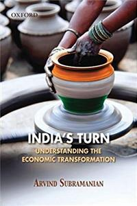 India's Turn: Understanding the Economic Transformation