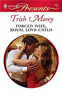 Forced Wife, Royal Love-Child ebook