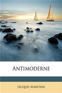 Antimoderne (French Edition)