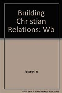 Building Christian Relationships (Building Books)