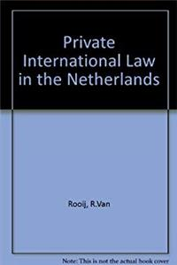 Private International Law in the Netherlands