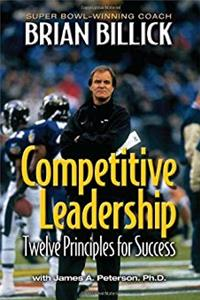 Competitive Leadership: Twelve Principles for Success