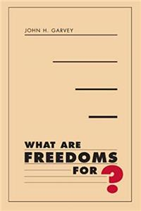 What Are Freedoms For? ebook
