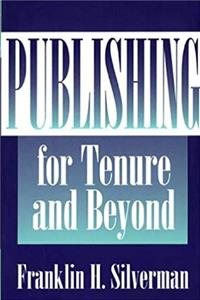 Publishing for Tenure and Beyond