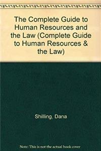 The Complete Guide to Human Resources and the Law: 2004 Edition (Complete Guide to Human Resources  the Law)