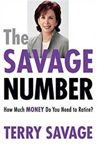 The Savage Number: How Much Money Do You Need to Retire? ebook