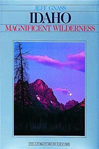 Idaho Magnificent Wilderness