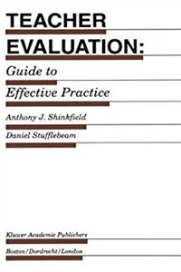 Teacher Evaluation: Guide to Effective Practice (Evaluation in Education and Human Services)