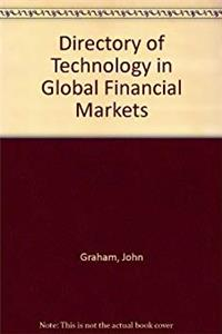 Directory of Technology in Global Financial Markets