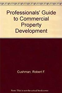 Professionals' Guide to Commercial Property Development