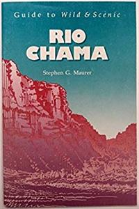 Guide to Wild and Scenic Rio Chama