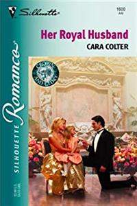 Her Royal Husband (Crown And Glory) (Silhouette Romance)