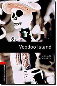 Oxford Bookworms Library: Voodoo Island: Level 2: 700-Word Vocabulary (Oxford Bookworms Library Level 2)