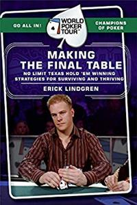 World Poker Tour(TM): Making the Final Table