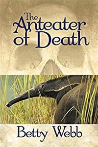 Anteater of Death: A Zoo Mystery (Gunn Zoo Series)