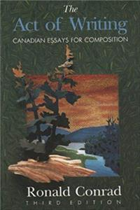 The Act of Writing Canadian Essays for Composition